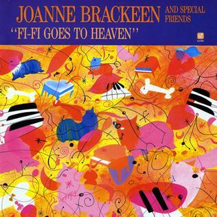 <i>Fi-Fi Goes to Heaven</i> 1987 studio album by Joanne Brackeen and Special Friends