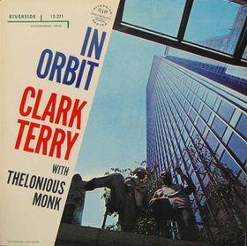 <i>In Orbit</i> (Clark Terry album) 1958 studio album by Clark Terry