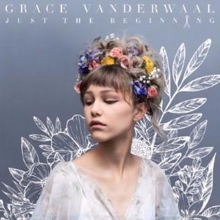 Just the Beginning (Grace VanderWaal album) - Wikipedia