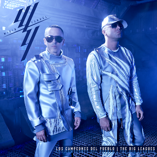 <i>Los Campeones del Pueblo: The Big Leagues</i> 2018 studio album by Wisin & Yandel