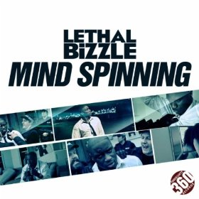 Mind Spinning 2011 single by Lethal Bizzle