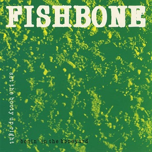 <i>Set the Booty Up Right</i> 1990 EP by Fishbone