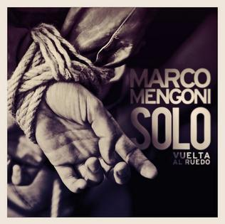 Solo (Vuelta al ruedo) song by Marco Mengoni