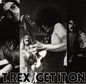 T.Rex Get It On single cover.jpg