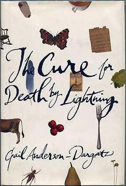 the cure for death by lightning The cure for death by lightning (book) : cloran, daryl : perseus publishingthe fifteenth summer of beth weeks's life is full of strange happenings: a classmate is mauled to death, children go missing on the nearby reserve, and an unseen predator pursues beth.