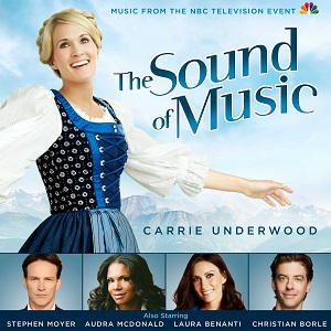 <i>The Sound of Music: Music from the NBC Television Event</i> 2013 soundtrack album by Various artists