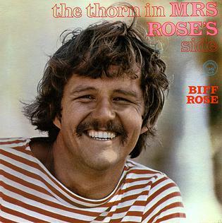 <i>The Thorn in Mrs. Roses Side</i> 1968 studio album by Biff Rose