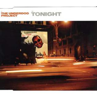 Titelbild des Gesangs Tonight von The Underdog Project
