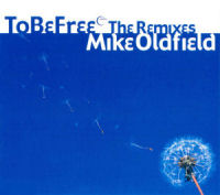 To Be Free (Mike Oldfield song) Mike Oldfields musical single