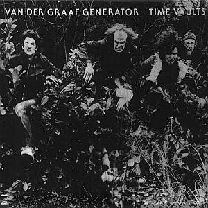 <i>Time Vaults</i> 1982 demo album by Van der Graaf Generator