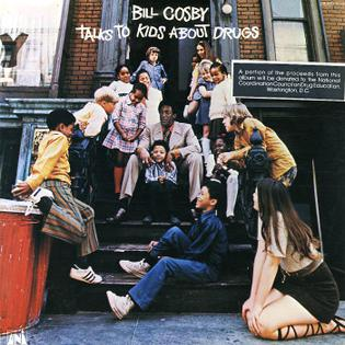 <i>Bill Cosby Talks to Kids About Drugs</i> 1971 studio album by Bill Cosby The Cosby Kids