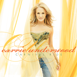 <i>Carnival Ride</i> 2007 studio album by Carrie Underwood