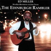 <i>The Edinburgh Rambler</i> 1997 studio album by Ed Miller