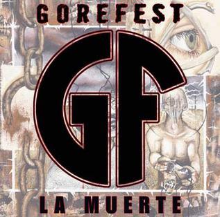 <i>La Muerte</i> (Gorefest album) 2005 studio album by Gorefest