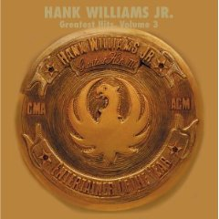 <i>Greatest Hits, Vol. 3</i> (Hank Williams Jr. album) compilation album by Hank Williams Jr.