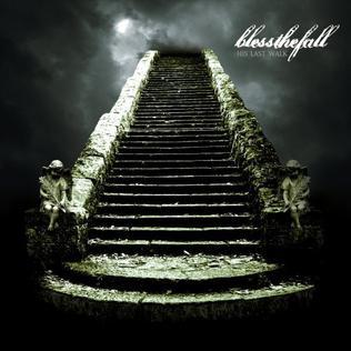<i>His Last Walk</i> 2007 studio album by Blessthefall