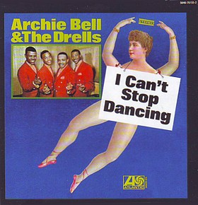 <i>I Cant Stop Dancing</i> 1968 studio album by Archie Bell & the Drells
