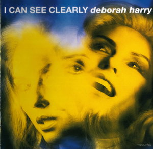 I Can See Clearly 1993 single by Debbie Harry