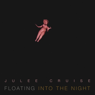 Image result for floating into the night julee cruise