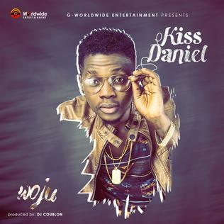 Woju (song) song by Nigerian afropop act Kiss Daniel