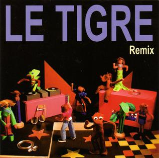 remix le tigre album wikipedia