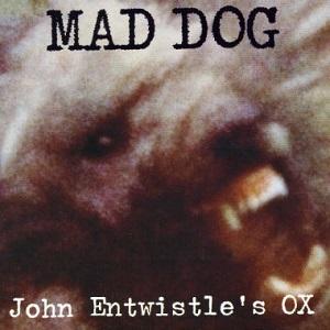 <i>Mad Dog</i> (album) 1975 studio album by John Entwistles Ox,