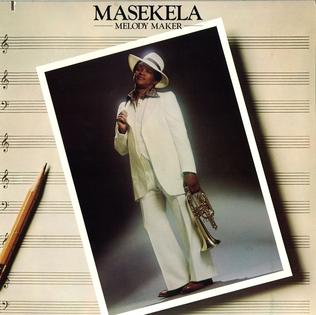 <i>Melody Maker</i> (Hugh Masekela album) 1976 studio album by Hugh Masekela