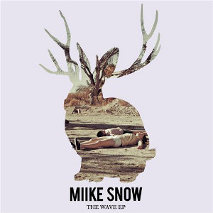 The Wave (Miike Snow song) single by Miike Snow