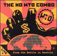 No WTO Combo - Live from the Battle in Seattle.jpg