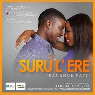 <i>Suru Lere</i> 2016 film by Mildred Okwo