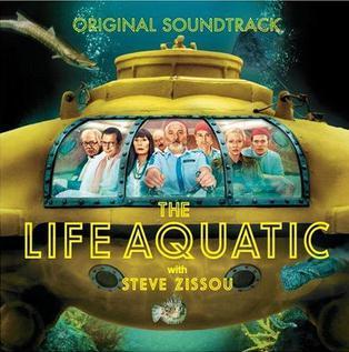 <i>The Life Aquatic with Steve Zissou</i> (soundtrack) 2004 soundtrack album by various artists