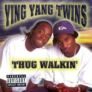 <i>Thug Walkin</i> 2000 studio album by Ying Yang Twins