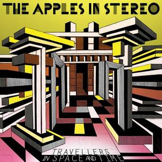 <i>Travellers in Space and Time</i> 2010 studio album by The Apples in Stereo