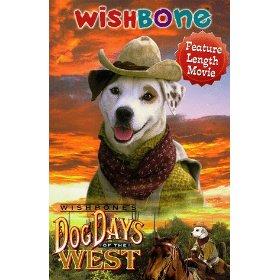 Wishbone S Dog Days Of The West Wikipedia