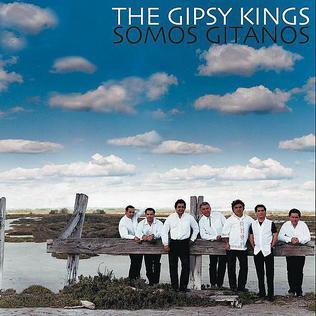 <i>Somos Gitanos</i> 2001 studio album by Gipsy Kings