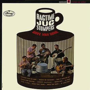 <i>Dave Van Ronk and the Ragtime Jug Stompers</i> 1964 studio album by Dave Van Ronk