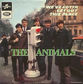 The Animals: We've Gotta Get Out Of This Place