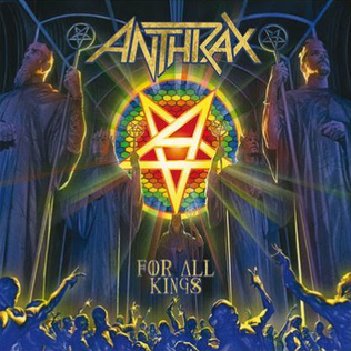 <i>For All Kings</i> album by Anthrax
