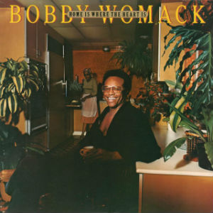 home is where the heart is bobby womack album wikipedia. Black Bedroom Furniture Sets. Home Design Ideas