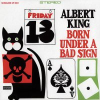 <i>Born Under a Bad Sign</i> 1967 compilation album by Albert King
