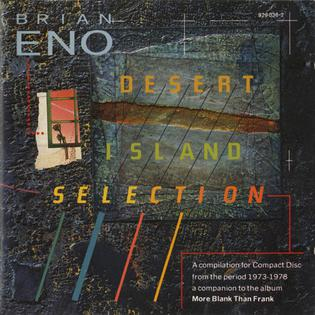 <i>More Blank Than Frank/Desert Island Selection</i> 1986 compilation album by Brian Eno