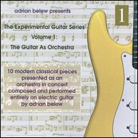 The Experimental Guitar Series Volume 1 The Guitar As Orchestra Wikipedia