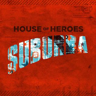 <i>Suburba</i> 2010 studio album by House of Heroes