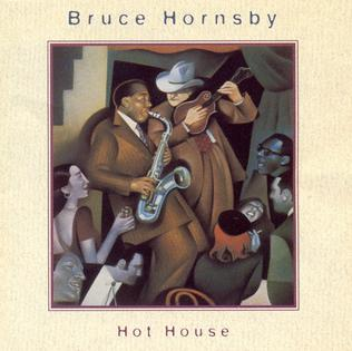 Hot House (Bruce Hornsby album) - Wikipedia