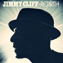 <i>Rebirth</i> (Jimmy Cliff album) 2012 studio album by Jimmy Cliff