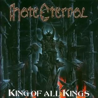 <i>King of All Kings</i> (Hate Eternal album) 2002 studio album by Hate Eternal