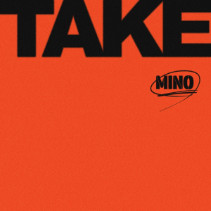 Mino - Take (Digital Edition Album Cover).png