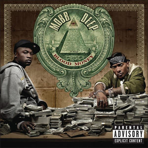 <i>Blood Money</i> (Mobb Deep album) 2006 studio album by Mobb Deep