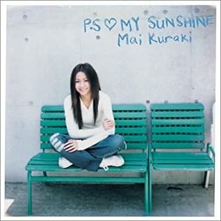 P.S My Sunshine 2005 single by Mai Kuraki