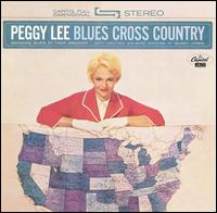 <i>Blues Cross Country</i> 1962 studio album by Peggy Lee